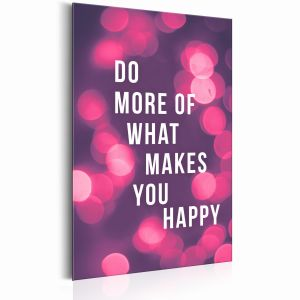 Plakat metalowy - Do More of What Makes You Happy